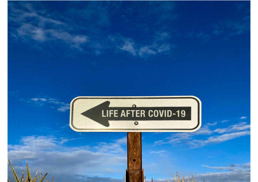 Life after COVID- 19